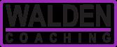 Walden Coaching
